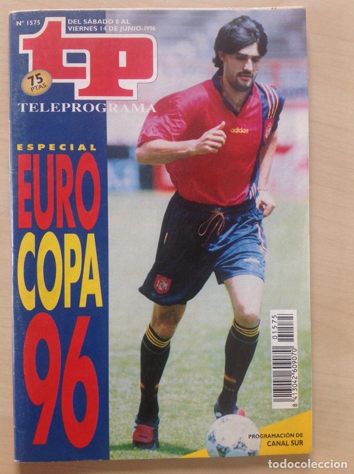 TP 1996 AÑO 1996 ESPECIAL EUROCOPA 1996 (Coleccionismo - Revistas y Periódicos Modernos (a partir de 1.940) - Revista TP ( Teleprograma ))