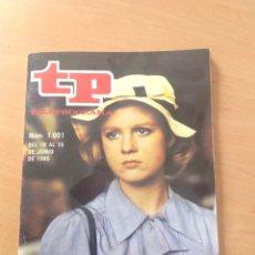 Collectionnisme de Magazine Teleprograma: TP NÚM 1001 AÑO 1985. Lote 286698263