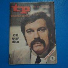 Collectionnisme de Magazine Teleprograma: REVISTA TP TELEPROGRAMA DE JOSE MARIA IÑIGO Nº 323 LOTE 25 D. Lote 287199403