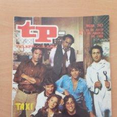 Coleccionismo de Revista Teleprograma: TP 747 AÑO 1980 TAXI. Lote 287864398