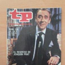 Coleccionismo de Revista Teleprograma: TP 726 AÑO 1980 EL REGRESO DE JOAQUÍN PRAT. Lote 287865188