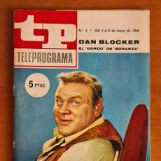 Coleccionismo de Revista Teleprograma: REVISTA TP TELEPROGRAMA NÚM. 4 AÑO 1966 DAN BLOCKER ACTOR GORDO SERIE BONANZA - TV FOTONOVELA. Lote 287816513