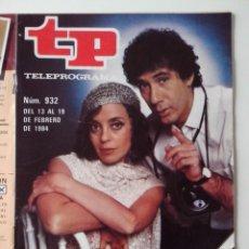 Coleccionismo de Revista Teleprograma: REVISTA TP TELEPROGRAMA AÑO 1984 Nº 932 COSAS DE DOS. Lote 288091228