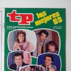 Coleccionismo de Revista Teleprograma: REVISTA TP TELEPROGRAMA AÑO 1984 Nº 935 LOS MEJORES 83. Lote 288091613