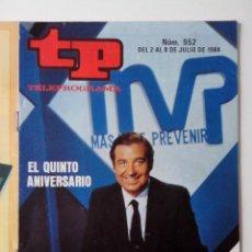 Coleccionismo de Revista Teleprograma: REVISTA TP TELEPROGRAMA AÑO 1984 Nº 952 MAS VALE PREVENIR 5º ANIVERSARIO. Lote 288094223
