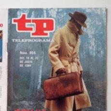 Coleccionismo de Revista Teleprograma: REVISTA TP TELEPROGRAMA AÑO 1984 Nº 954 REILLY AS DE ESPIAS. Lote 288094353