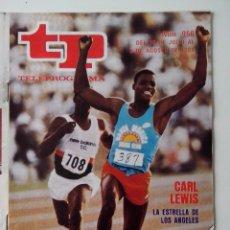 Coleccionismo de Revista Teleprograma: REVISTA TP TELEPROGRAMA AÑO 1984 Nº 956 CARL LEWIS LA ESTRELLA DE LOS ANGELES. Lote 288094833