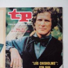 Coleccionismo de Revista Teleprograma: REVISTA TP TELEPROGRAMA AÑO 1984 Nº 957 LOS CHISHOLMS. Lote 288094998