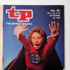 Coleccionismo de Revista Teleprograma: REVISTA TP TELEPROGRAMA AÑO 1984 Nº 961 EL GRAN HEROE AMERICANO. Lote 288095353
