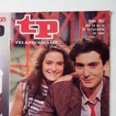 Coleccionismo de Revista Teleprograma: REVISTA TP TELEPROGRAMA AÑO 1984 Nº 962 CREMALLERA PROGRAMA Y ROSTROS NUEVOS. Lote 288095518