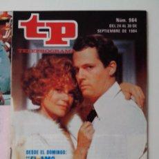 Coleccionismo de Revista Teleprograma: REVISTA TP TELEPROGRAMA AÑO 1984 Nº 964 EL AMO DEL JUEGO. Lote 288095828