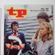 Coleccionismo de Revista Teleprograma: REVISTA TP TELEPROGRAMA AÑO 1984 Nº 967 SANCHO GRACIA EN LA ISLA DE LOS FUGITIVOS PORTADA DESGRAPADA. Lote 288096608