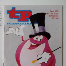 Coleccionismo de Revista Teleprograma: REVISTA TP TELEPROGRAMA AÑO 1984 Nº 970 VUELVE UN DOS TRES. Lote 288097188