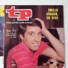 Coleccionismo de Revista Teleprograma: REVISTA TP TELEPROGRAMA AÑO 1984 Nº 972 EMILIO ARAGON EN VIVO. Lote 288097418