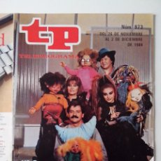 Coleccionismo de Revista Teleprograma: REVISTA TP TELEPROGRAMA AÑO 1984 Nº 973 LA BOLA DE CRISTAL. Lote 288097508