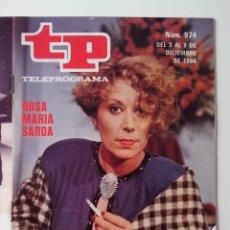 Coleccionismo de Revista Teleprograma: REVISTA TP TELEPROGRAMA AÑO 1984 Nº 974 ROSA Mª SARDA VER DESCRIPCION. Lote 288097708
