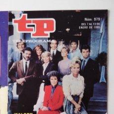 Coleccionismo de Revista Teleprograma: REVISTA TP TELEPROGRAMA AÑO 1985 Nº 979 FALCON CREST. Lote 288098318