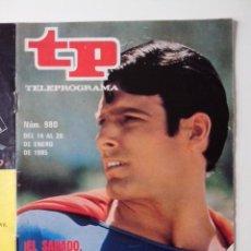 Coleccionismo de Revista Teleprograma: REVISTA TP TELEPROGRAMA AÑO 1985 Nº 980 EL SABADO SUPERMAN. Lote 288098433