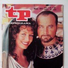 Coleccionismo de Revista Teleprograma: REVISTA TP TELEPROGRAMA AÑO 1985 Nº 991 LOS ULTIMOS DIAS DE POMPEYA. Lote 288098738