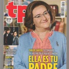 Coleccionismo de Revista Teleprograma: TP. TELEPROGRAMA. Nº 2683. CARLOS SANTOS: ELLA ES TU PADRE. 10 SEPBRE. 2017.(P/D58). Lote 293926613