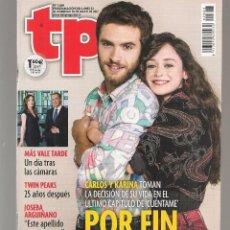 Coleccionismo de Revista Teleprograma: TP. TELEPROGRAMA. Nº 2668. CARLOS Y CARINA (CUÉNTAME) 28 MAYO 2017.(P/D58). Lote 293926798