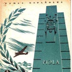 Coleccionismo de Revista Temas Españoles: TEMAS ESPAÑOLES Nº 32: EL GENERAL MOLA POR ENRIQUE CORMA.AÑO 1953. Lote 7187778