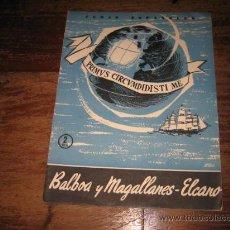 Coleccionismo de Revista Temas Españoles: TEMAS ESPAÑOLES Nº267 BALBOA Y MAGALLANES-ELCANO. Lote 8090666