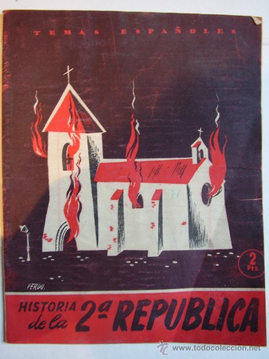 TEMAS ESPAÑOLES: HISTORIA DE LA 2ª REPUBLICA. ...... DE BERTA PENSADO. (Papel - Revistas y Periódicos Modernos (a partir de 1.940) - Revista Temas Españoles)