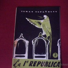 Coleccionismo de Revista Temas Españoles: LA 1ª REPUBLICA - PUBLICACION AÑO 1959. Lote 18231805