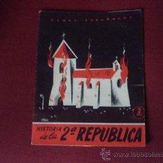 Coleccionismo de Revista Temas Españoles: LA 2ª REPUBLICA - PUBLICACION AÑO 1953. Lote 18231810