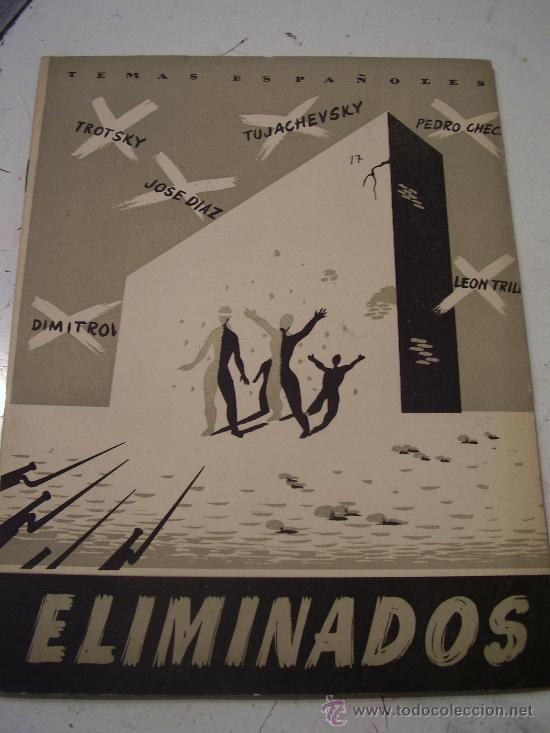 TEMAS ESPAÑOLES: ELIMINADOS , DE EDUARDO COMIN . GUERRA CIVIL, CRIMENES COMUNISTAS, ETC (Papel - Revistas y Periódicos Modernos (a partir de 1.940) - Revista Temas Españoles)