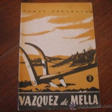 Coleccionismo de Revista Temas Españoles: TEMAS ESPAÑOLES Nº121 VAZQUEZ DE MELLA. Lote 12875377