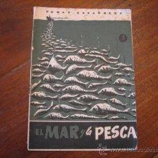 Coleccionismo de Revista Temas Españoles: TEMAS ESPAÑOLES Nº55 EL MAR Y LA PESCA. Lote 12875411