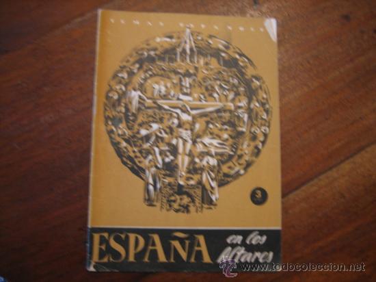 TEMAS ESPAÑOLES Nº8 ESPAÑA EN LOS ALTARES (Papel - Revistas y Periódicos Modernos (a partir de 1.940) - Revista Temas Españoles)