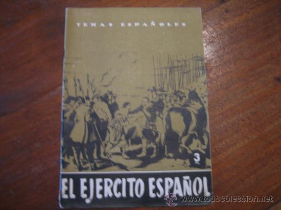 TEMAS ESPAÑOLES Nº96 EL EJERCITO ESPAÑOL (Papel - Revistas y Periódicos Modernos (a partir de 1.940) - Revista Temas Españoles)