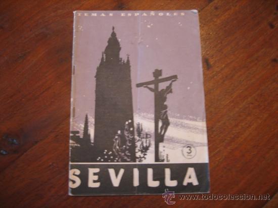 TEMAS ESPAÑOLES Nº258 SEVILLA (Papel - Revistas y Periódicos Modernos (a partir de 1.940) - Revista Temas Españoles)