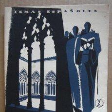 Coleccionismo de Revista Temas Españoles: REVISTA TEMAS ESPAÑOLES Nº 132 AÑO 1954 - MONASTERIOS ESPAÑOLES. Lote 27082568