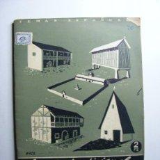 Coleccionismo de Revista Temas Españoles: TEMAS ESPAÑOLES, VERDU, 20, LA CASA TRADICIONAL EN ESPAÑA. Lote 26134748