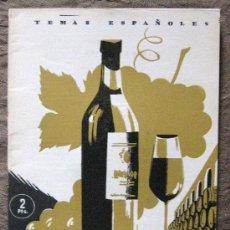 Coleccionismo de Revista Temas Españoles: YO, EL VINO,POR MIGUEL RODRIGUEZ PANTOJA. .TEMAS ESPAÑOLES Nº 35. 1953. .. Lote 26157552