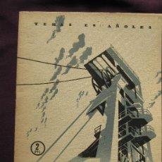 Coleccionismo de Revista Temas Españoles: PIZARRAS BITUMINOSAS. L .AGUIRRE PRADO . TEMAS ESPAÑOLES Nº 180. DE CONSERVACIÓN. 1955.. Lote 26208280