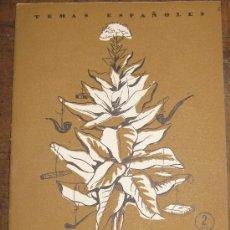 Coleccionismo de Revista Temas Españoles: EL TABACO. P.MARTINEZ DE BAÑOS. TEMAS ESPAÑOLES Nº 227. DE CONSERVACIÓN . 1956.. Lote 26157541