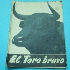 Coleccionismo de Revista Temas Españoles: EL TORO BRAVO. FRANCISCO MENDO REMACHA. TEMAS ESPAÑOLES Nº 176. 1955. TAUROMAQUIA. Lote 29859207