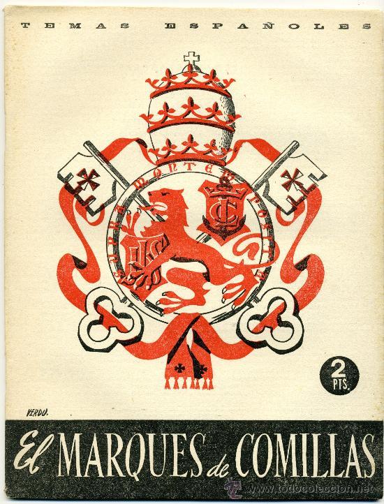 TEMAS ESPAÑOLES - EL MARQUES DE COMILLAS - Nº 83 (Papel - Revistas y Periódicos Modernos (a partir de 1.940) - Revista Temas Españoles)