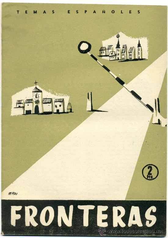 TEMAS ESPAÑOLES - FRONTERAS - Nº 333 (Papel - Revistas y Periódicos Modernos (a partir de 1.940) - Revista Temas Españoles)