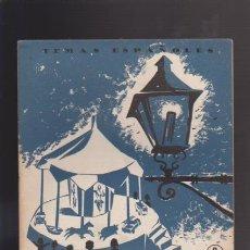 Coleccionismo de Revista Temas Españoles: TEMAS ESPAÑOLES - Nº 137 - MADRID - MADRID 1954 / ILUSTRADO. Lote 43401242