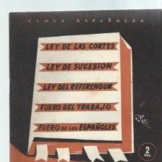 Coleccionismo de Revista Temas Españoles: TEMAS ESPAÑOLES Nº 60 LEYES FUNDAMENTALES DEL REINO, PUBLICACIONES ESPAÑOLAS MADRID 1953. Lote 43961225