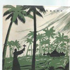 Coleccionismo de Revista Temas Españoles: TEMAS ESPAÑOLES Nº 42 FRAY JUNIPERO SERRA, JOSÉ SANZ DÍAZ, PUBLICACIONES ESPAÑOLAS MADRID 1953. Lote 43961390