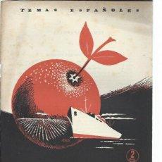 Coleccionismo de Revista Temas Españoles: TEMAS ESPAÑOLES Nº 46, AGRICULTURA Y COMERCIO EXTERIOR, PUBLICACIONES ESPAÑOLAS MADRID 1953. Lote 43961470