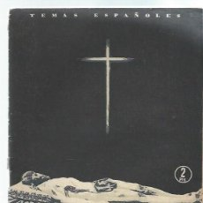 Coleccionismo de Revista Temas Españoles: TEMAS ESPAÑOLES Nº 144 IMAGINEROS, JOSÉ GUILLOT, PUBLICACIONES ESPAÑOLAS MADRID 1955. Lote 43963467