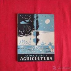 Coleccionismo de Revista Temas Españoles: CLIMA,SUELO Y AGRICULTURA. Lote 46977035